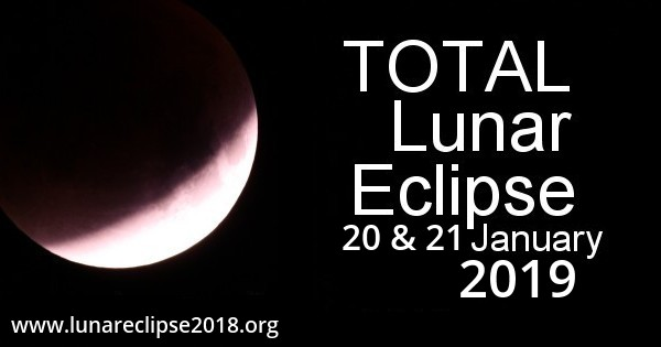 Total Lunar Eclipse - January 2019